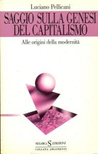 SAGGIO SULLA GENESI DEL CAPITALISMO