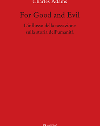 FOR GOOD AND EVIL