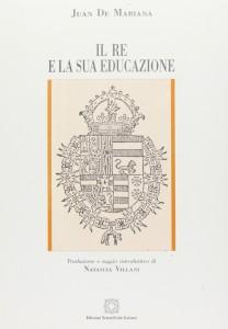IL RE E LA SUA EDUCAZIONE