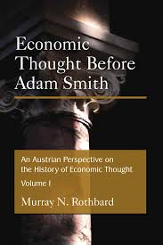 ECONOMIC THOUGHT BEFORE ADAM SMITH